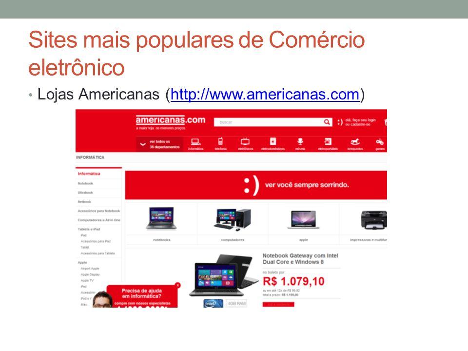 Sites mais populares de Comércio eletrônico Lojas Americanas (http://www.americanas.com)http://www.americanas.com