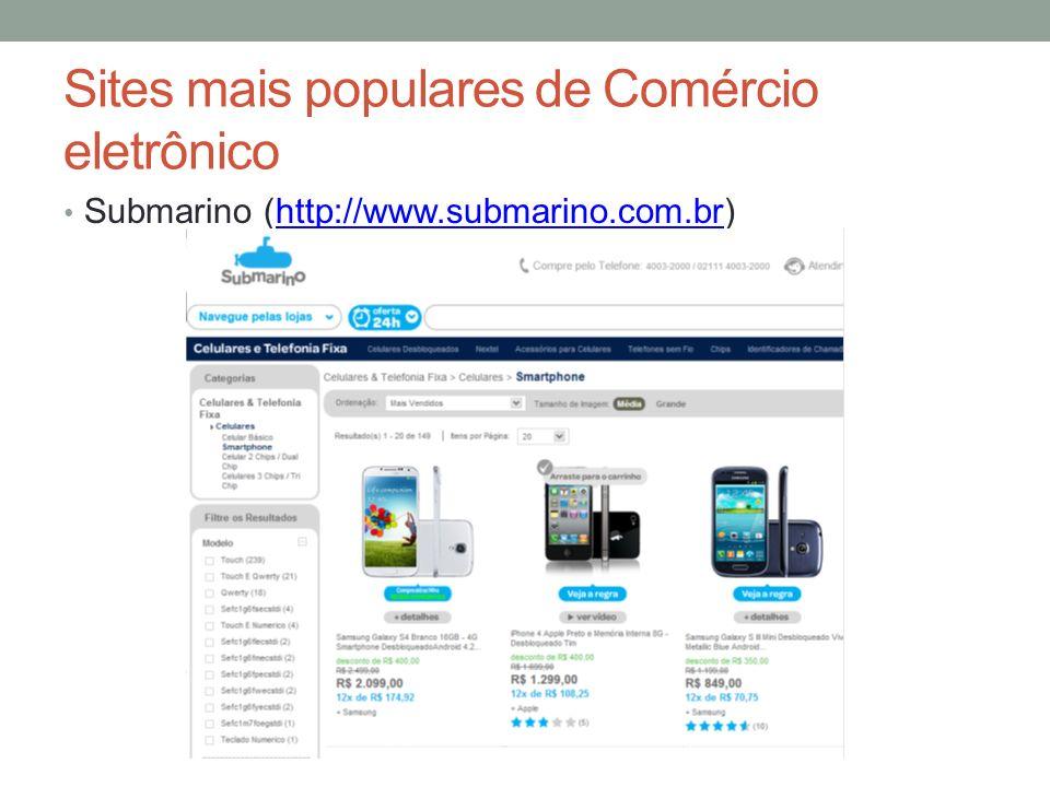 Sites mais populares de Comércio eletrônico Submarino (http://www.submarino.com.br)http://www.submarino.com.br