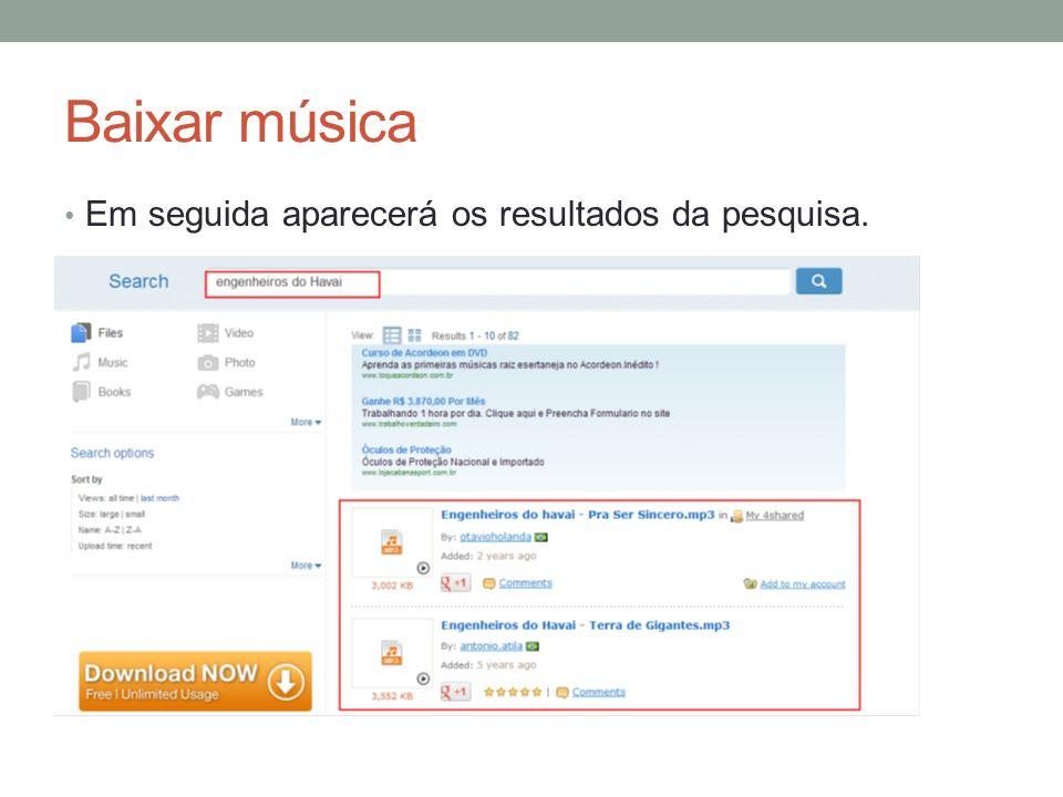 Baixar música Em seguida aparecerá os resultados da pesquisa.