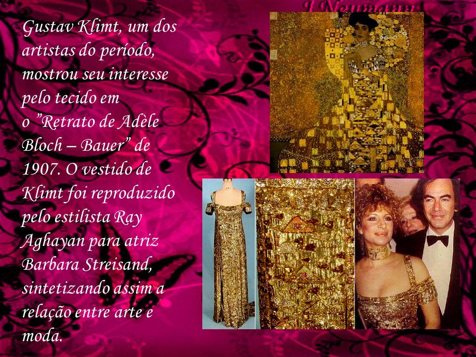 Gustav Klimt, um dos artistas do período, mostrou seu interesse pelo tecido em o Retrato de Adèle Bloch – Bauer de 1907. O vestido de Klimt foi reprod