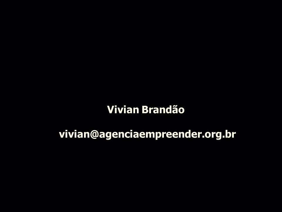 Vivian Brandão vivian@agenciaempreender.org.br