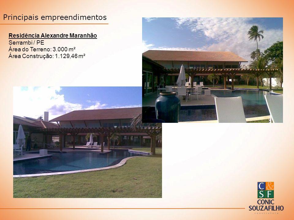 Residência Alexandre Maranhão Serrambi / PE Área do Terreno: 3.000 m² Área Construção: 1.129,46 m² Principais empreendimentos