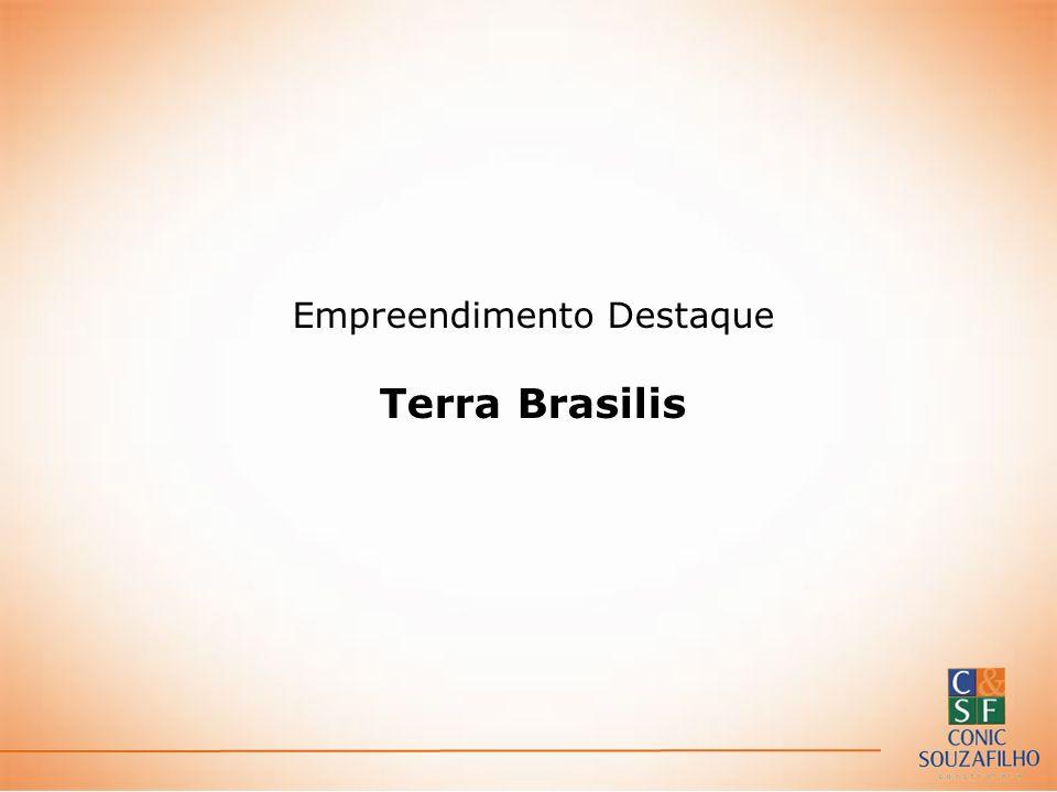Empreendimento Destaque Terra Brasilis