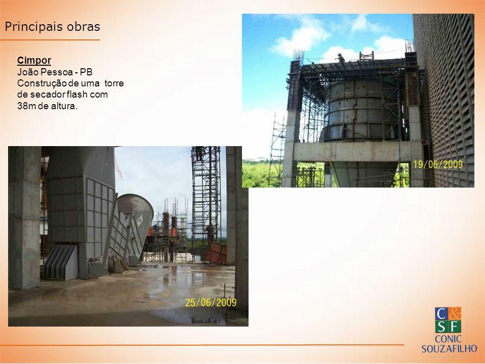 Principais obras Cimpor João Pessoa - PB Construção de uma torre de secador flash com 38m de altura.