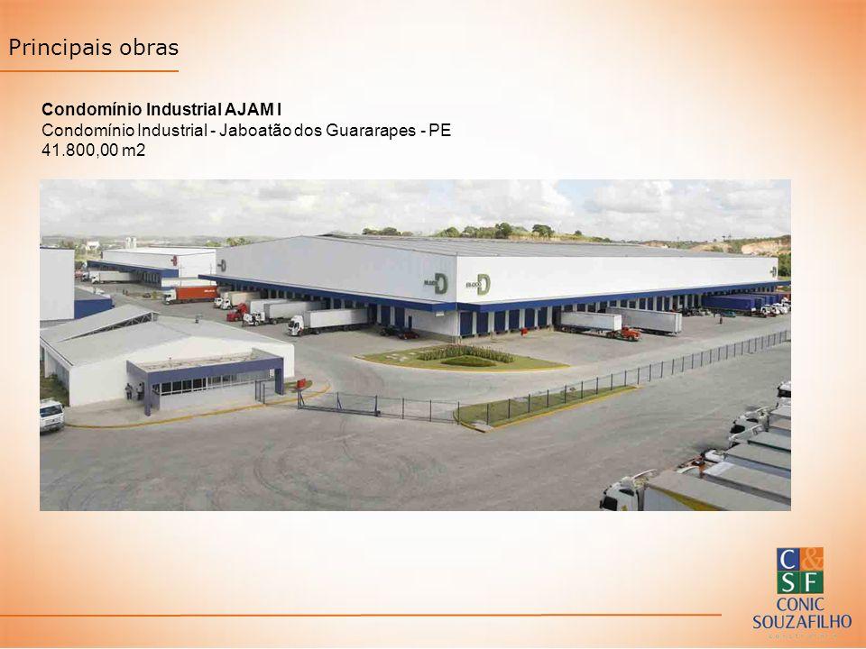 Principais obras Condomínio Industrial AJAM I Condomínio Industrial - Jaboatão dos Guararapes - PE 41.800,00 m2