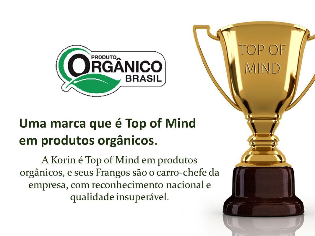 A Korin é Top of Mind em produtos orgânicos, e seus Frangos são o carro-chefe da empresa, com reconhecimento nacional e qualidade insuperável.