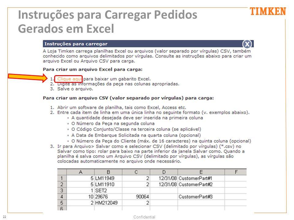 22 Confidential Instruções para Carregar Pedidos Gerados em Excel