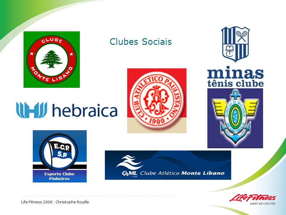 Life Fitness 2009 | Christophe Rouille Clubes Sociais Esporte Clube Pinheiros