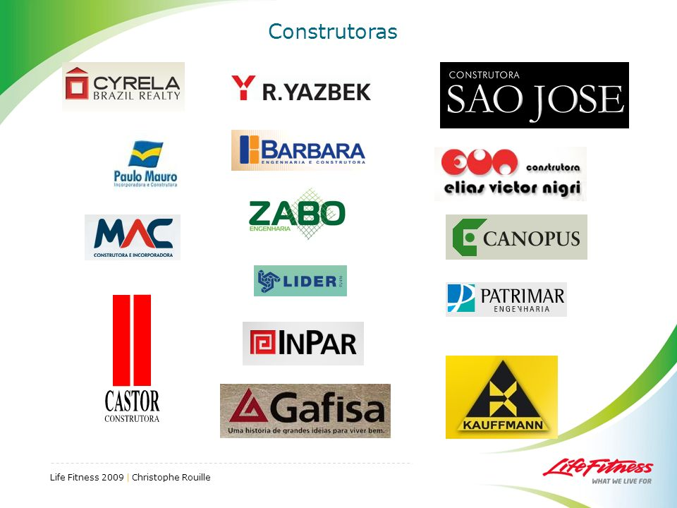 Life Fitness 2009 | Christophe Rouille Construtoras