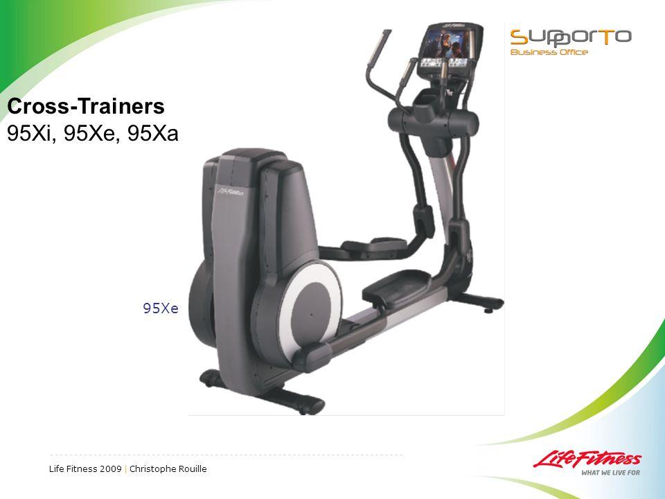 Life Fitness 2009 | Christophe Rouille 95Xe Cross-Trainers 95Xi, 95Xe, 95Xa