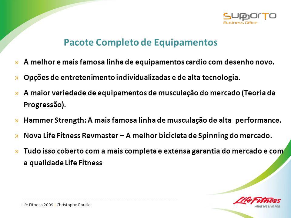 Life Fitness 2009 | Christophe Rouille Pacote Completo de Equipamentos »A melhor e mais famosa linha de equipamentos cardio com desenho novo.