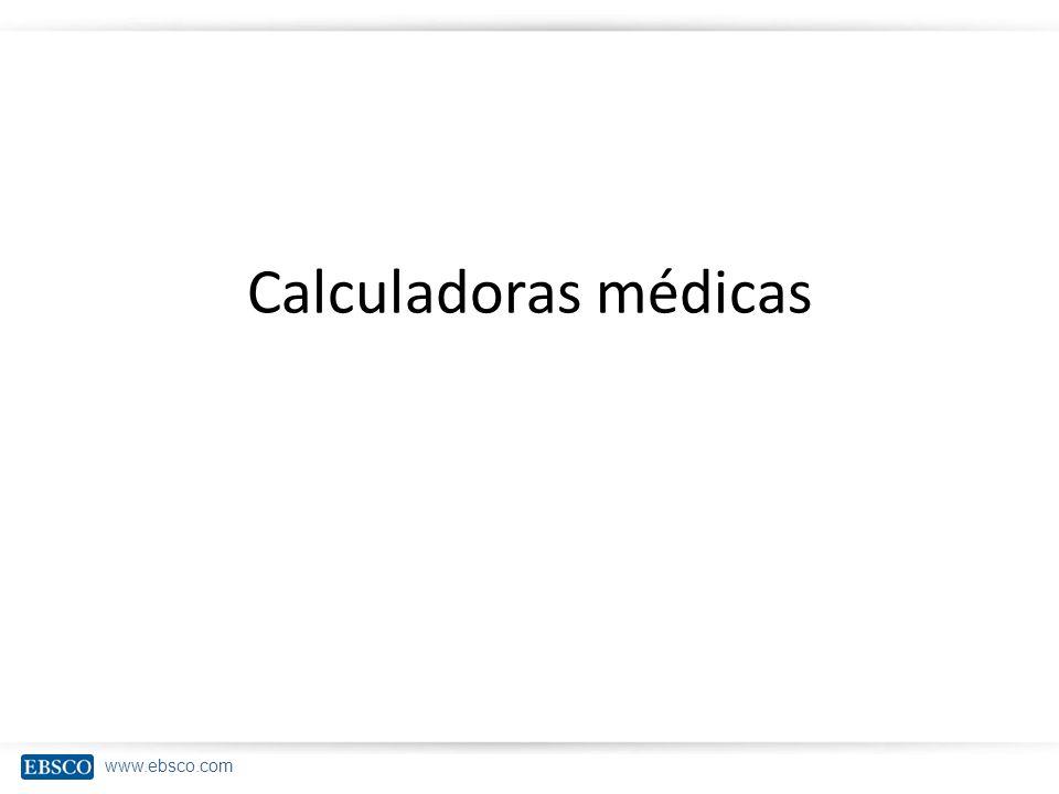 www.ebsco.com Calculadoras médicas