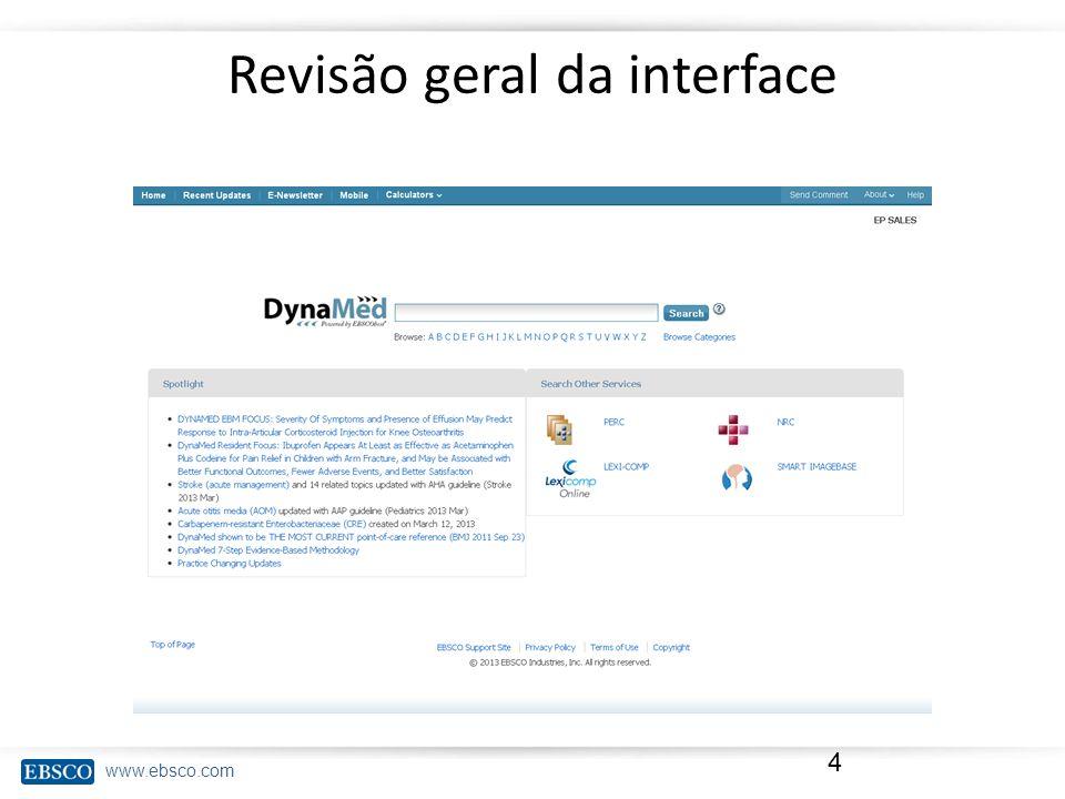 www.ebsco.com Revisão geral da interface 4