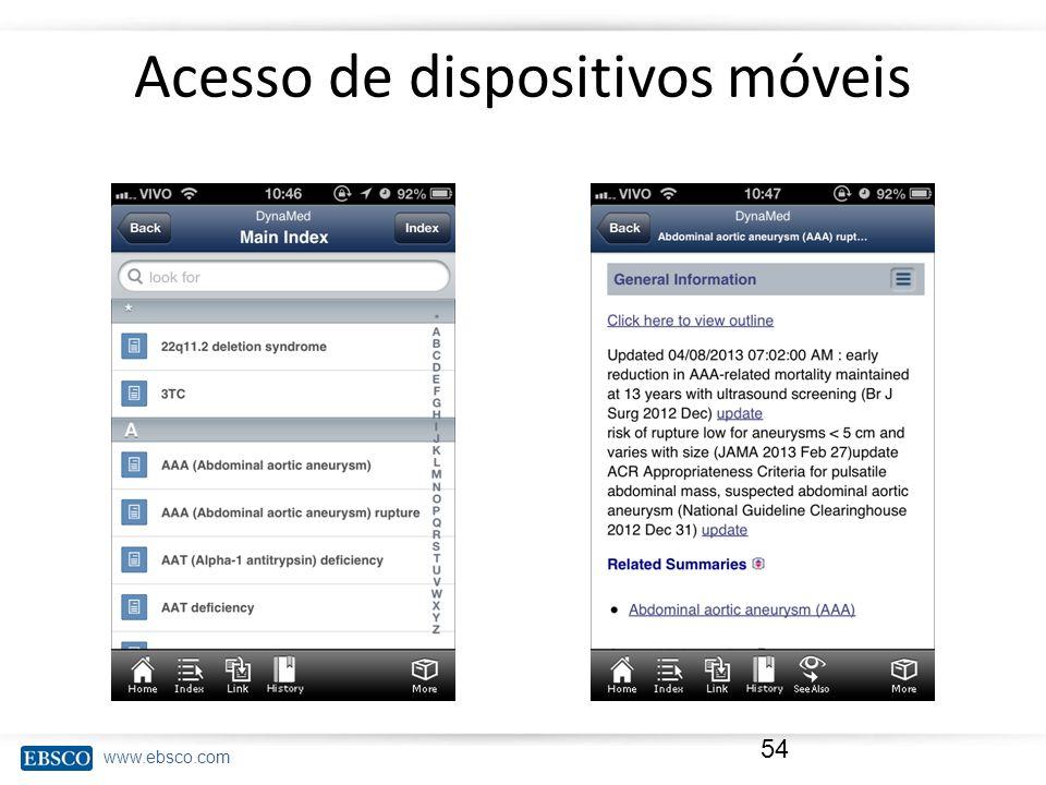 www.ebsco.com Acesso de dispositivos móveis 54