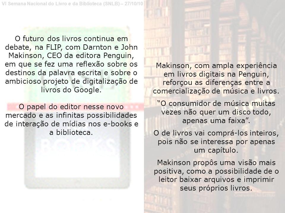 VI Semana Nacional do Livro e da Biblioteca (SNLB) – 27/10/10 O estado atual da questão.