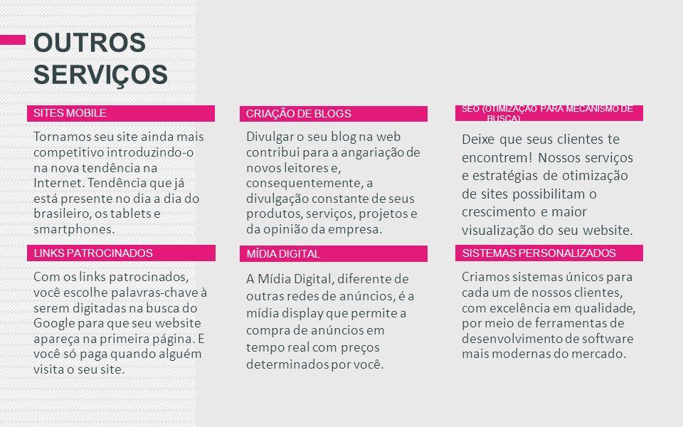 OUTROS SERVIÇOS Divulgar o seu blog na web contribui para a angariação de novos leitores e, consequentemente, a divulgação constante de seus produtos, serviços, projetos e da opinião da empresa.