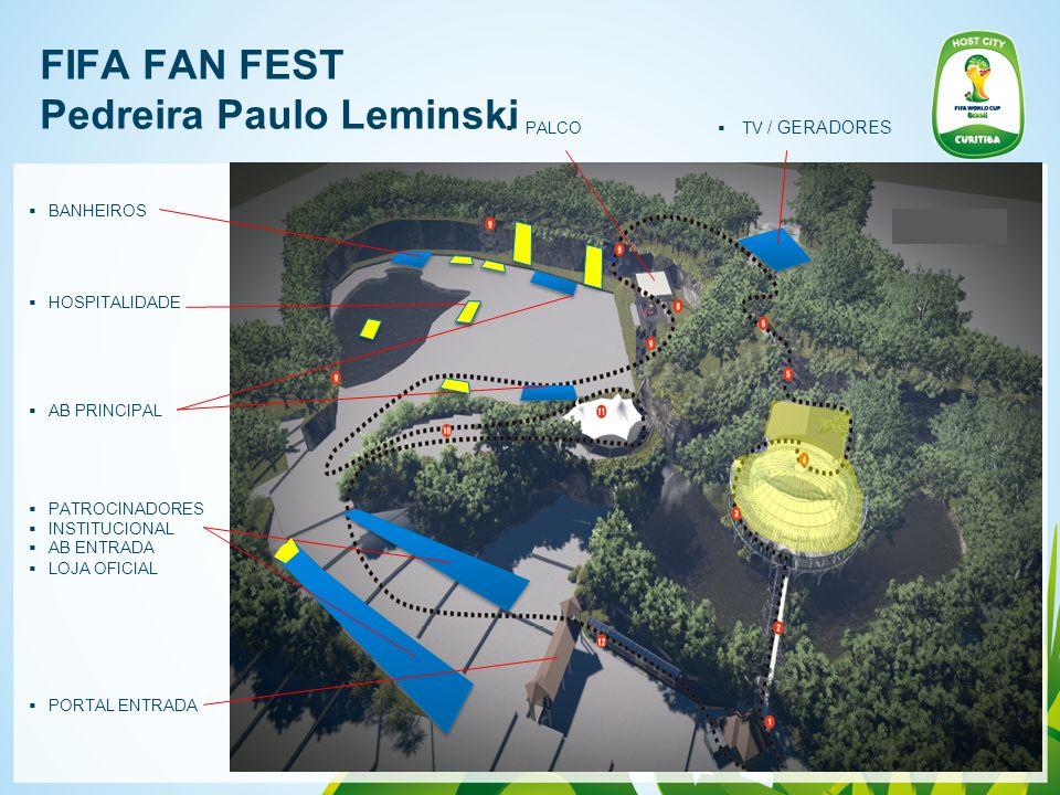 FIFA FAN FEST Pedreira Paulo Leminski PATROCINADORES INSTITUCIONAL AB ENTRADA LOJA OFICIAL AB PRINCIPAL HOSPITALIDADE BANHEIROS PALCO TV / GERADORES P