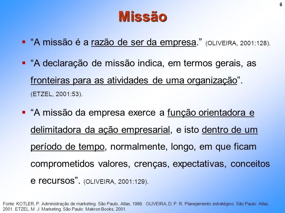 A missão é a razão de ser da empresa. (OLIVEIRA, 2001:128). A declaração de missão indica, em termos gerais, as fronteiras para as atividades de uma o