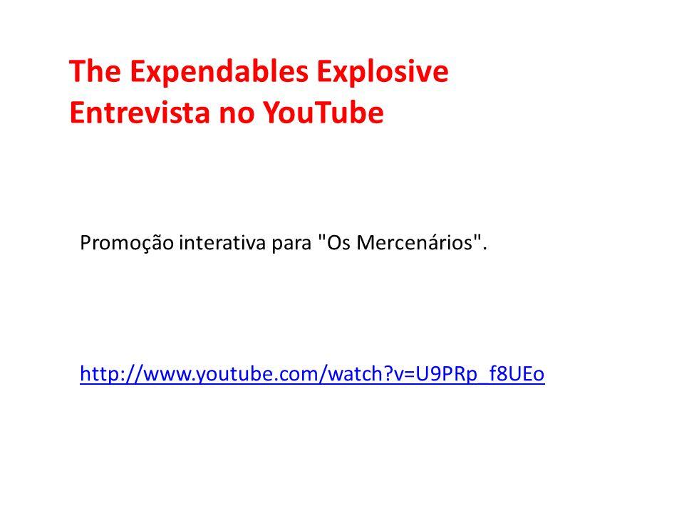 The Expendables Explosive Entrevista no YouTube Promoção interativa para