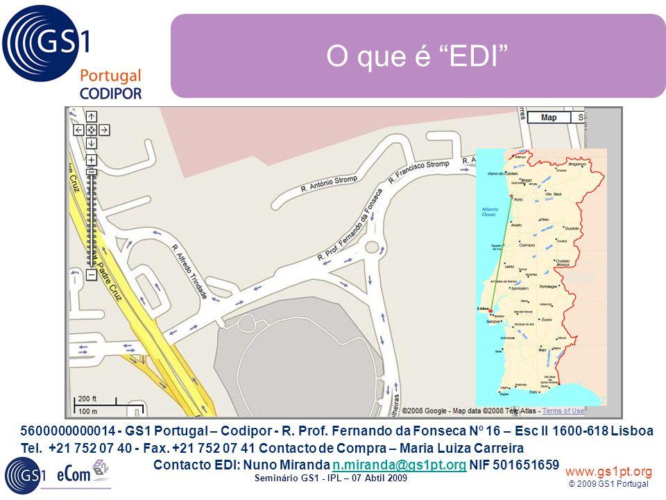 www.gs1pt.org © 2009 GS1 Portugal Seminário GS1 - IPL – 07 Abtil 2009 UNB +UNOA:2+5600000006986:14+5600000000014:14+930618:1000+12345555+++++EANCOM UNH+ME000001+INVOIC:D:01B:UN:EAN008 BGM+380+IN432097 DTM+137:19970308:102 RFF+ON:ORD9523 RFF+PL:PL99523 RFF+DQ:53662 NAD+BY+ 5600000000014::9 RFF+VA:4146023 NAD+SU+ 5600000006986::9 RFF+VA:VR12345 NAD+DP+5600000000014::9 CUX+2:BEF:4 PAT+1++5:3:M:2 PAT+22++5:3:D:10 ALC+C++6++FC LIN+1++4000862141404:EN QTY+47:40 MOA+203:2160 LIN+2++5601234005141:EN QTY+46:5 MOA+203:2530 PRI+AAA:200:CA::1:KGM TAX+7+VAT+++:::19+S MOA+124:480.70 UNS+S MOA+86:5767.10 MOA+79:4690 MOA+131:120 UNT+53+ME000001 UNZ+1+12345555 5600000000014 - GS1 Portugal – Codipor - R.