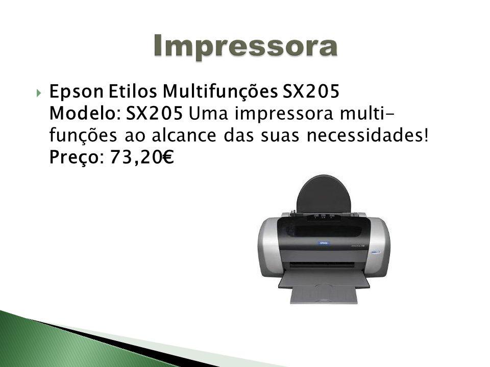 Epson Etilos Multifunções SX205 Modelo: SX205 Uma impressora multi- funções ao alcance das suas necessidades! Preço: 73,20