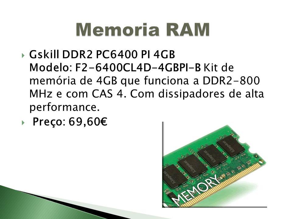 Gskill DDR2 PC6400 PI 4GB Modelo: F2-6400CL4D-4GBPI-B Kit de memória de 4GB que funciona a DDR2-800 MHz e com CAS 4. Com dissipadores de alta performa