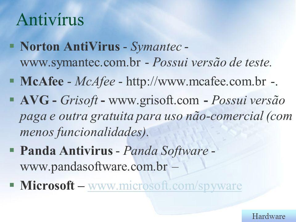 Hardware Software Livre x Proprietário §Software Livre – pode-se usá-lo, modificá-lo e distribuí-lo.