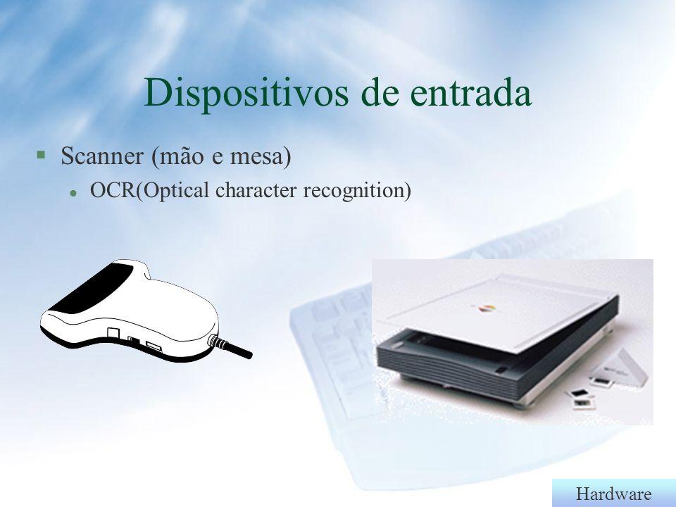 Hardware §Teclado §M§Mouse Dispositivos de entrada