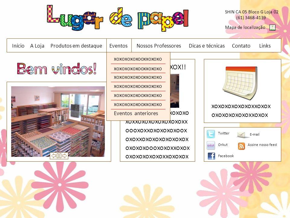 Contato SHIN CA 05 Bloco G Loja 02 (61) 3468-4139 (61) 3468-4139 Mapa de localização Início Dicas e técnicas A Loja Links interessantes Um Link – xooxoxoxxoxoxxoxoxoxxoxoxo www.umlink.comwww.umlink.com Dois links – xoxoxoxoxoxxoxoxoxoxxoxoxoxox www.doislinks.comwww.doislinks.com Tres links – xoxoxoxoxoxxoxoxoxoxxoxoxoxox www.treslinks.comwww.treslinks.comEventos Nossos Professores Produtos em destaque Links