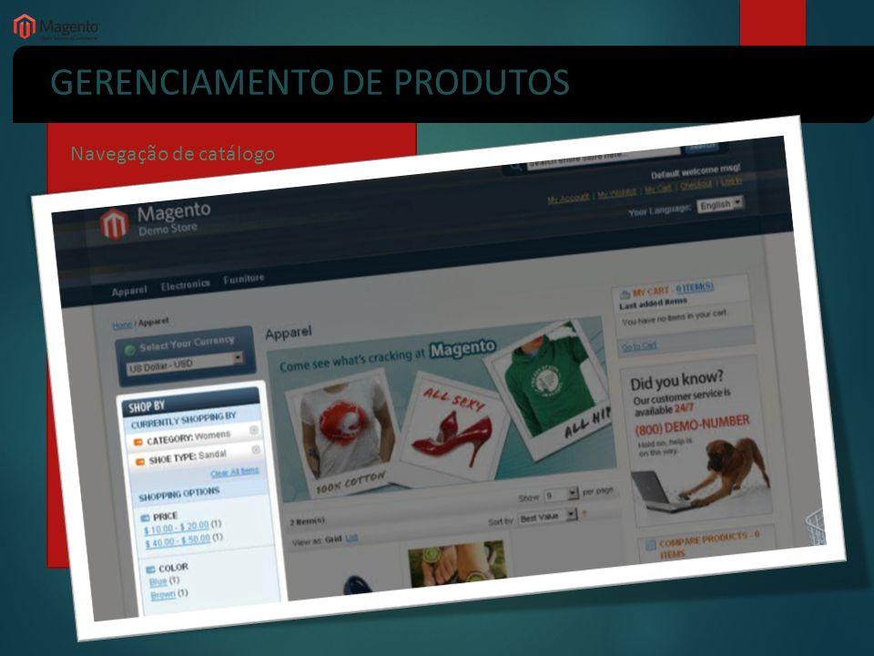 GERENCIAMENTO DE PRODUTOS Navegação de catálogo