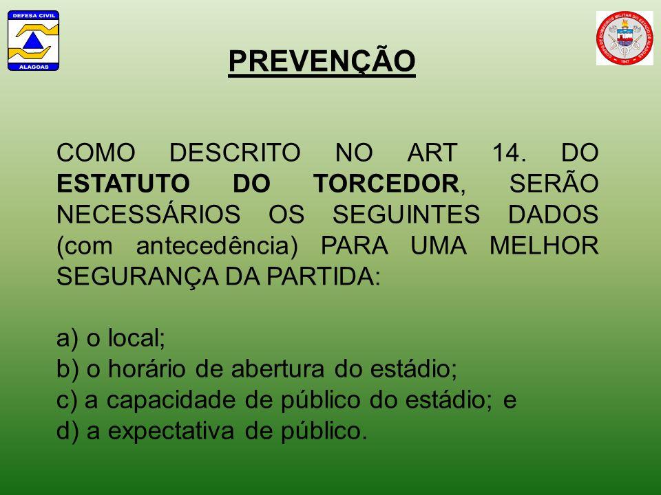 PREVENÇÃO COMO DESCRITO NO ART 14.