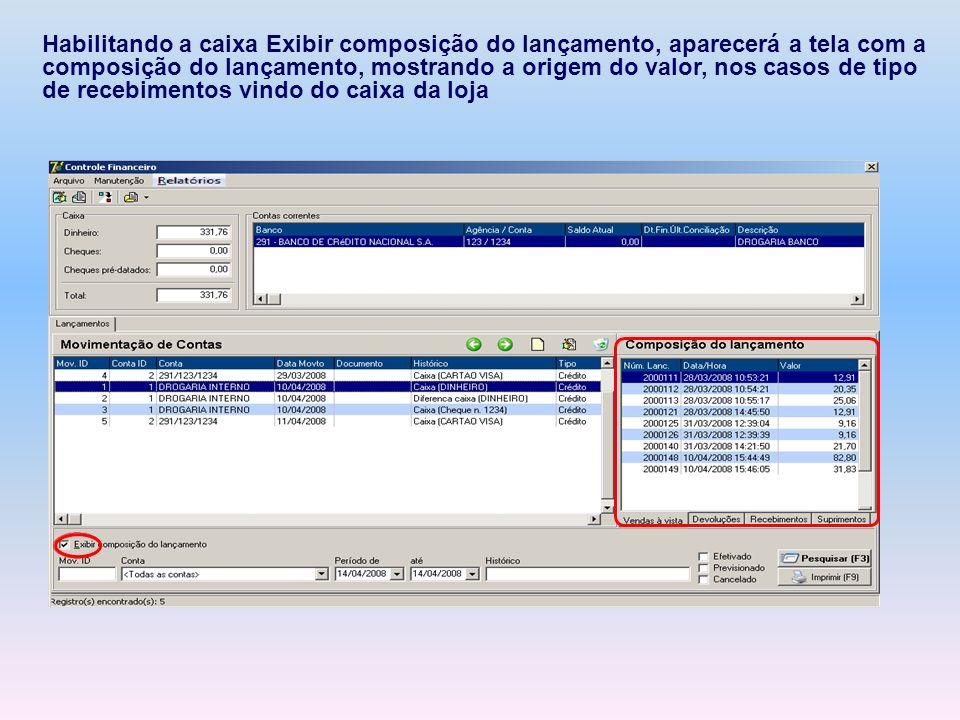 Habilitando a caixa Exibir composição do lançamento, aparecerá a tela com a composição do lançamento, mostrando a origem do valor, nos casos de tipo d