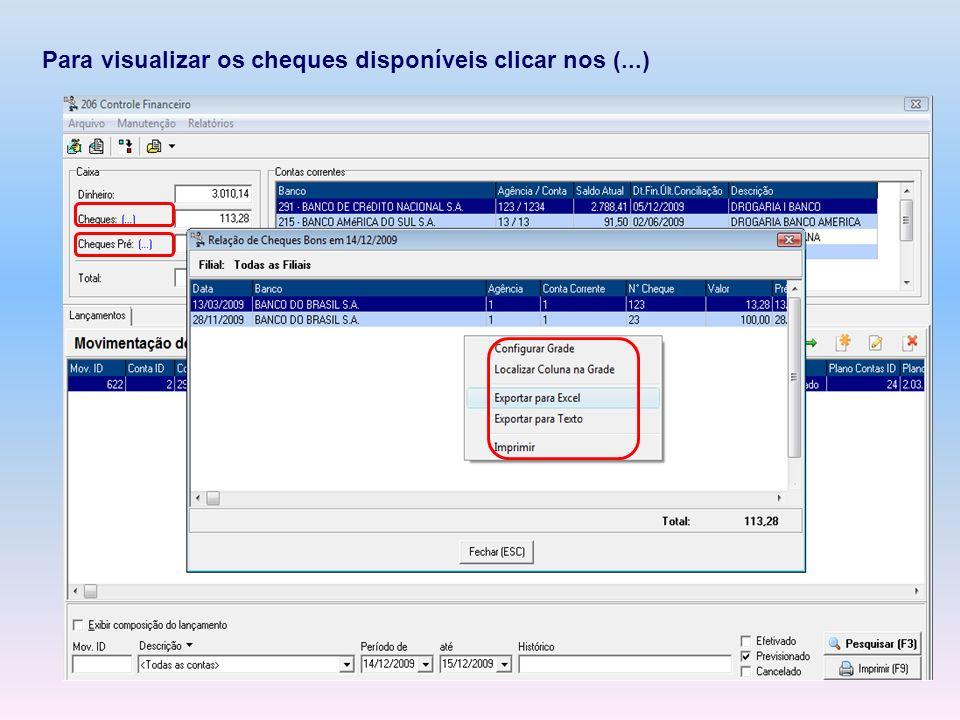 Para visualizar os cheques disponíveis clicar nos (...)