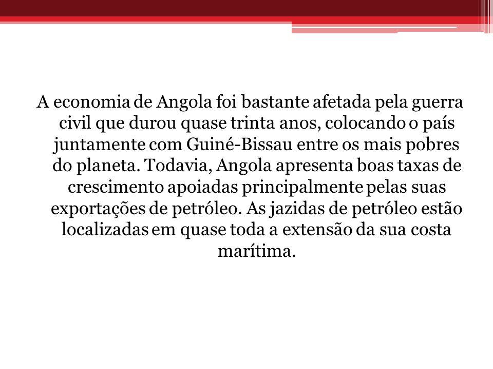 A economia de Angola foi bastante afetada pela guerra civil que durou quase trinta anos, colocando o país juntamente com Guiné-Bissau entre os mais po