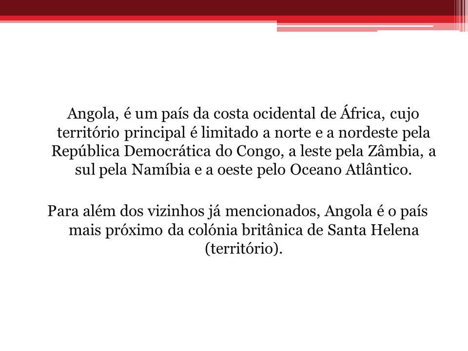 Angola, é um país da costa ocidental de África, cujo território principal é limitado a norte e a nordeste pela República Democrática do Congo, a leste