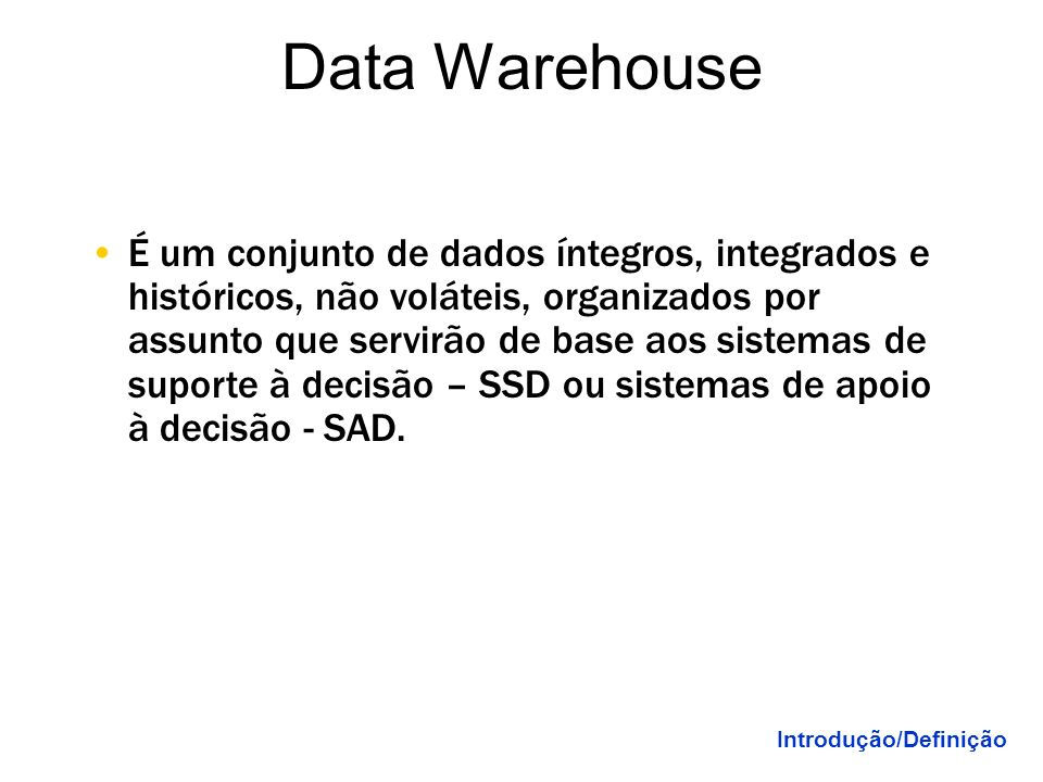 Anos 2000 o domínio do acesso Internet. A importância da informação A importância da informação SGBDs + Internet (muitos Tb) SGBDs + Internet (muitos