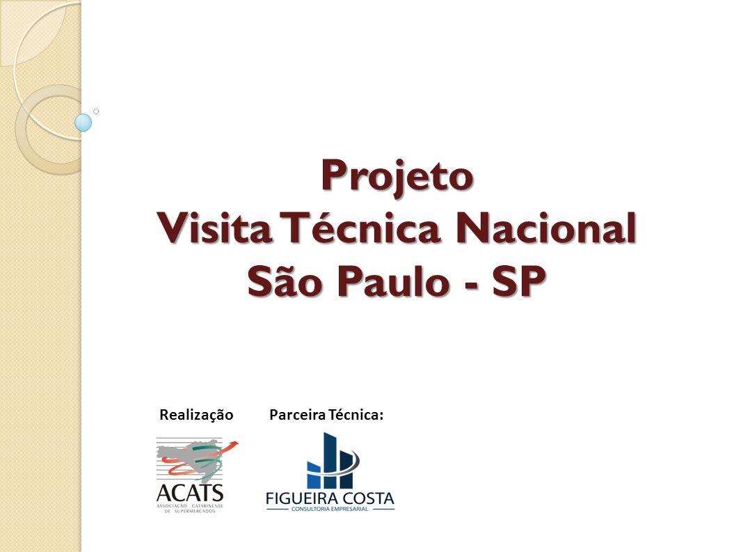 Projeto Visita Técnica Nacional São Paulo - SP RealizaçãoParceira Técnica: