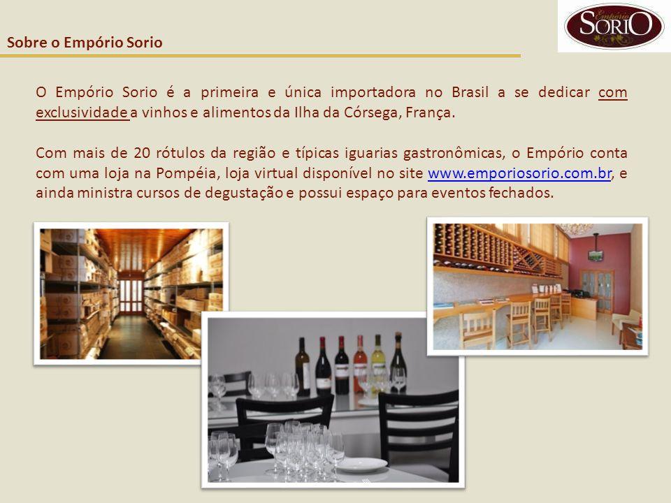 Sobre o Empório Sorio O Empório Sorio é a primeira e única importadora no Brasil a se dedicar com exclusividade a vinhos e alimentos da Ilha da Córseg