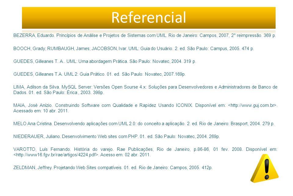 BEZERRA, Eduardo.Princípios de Análise e Projetos de Sistemas com UML.