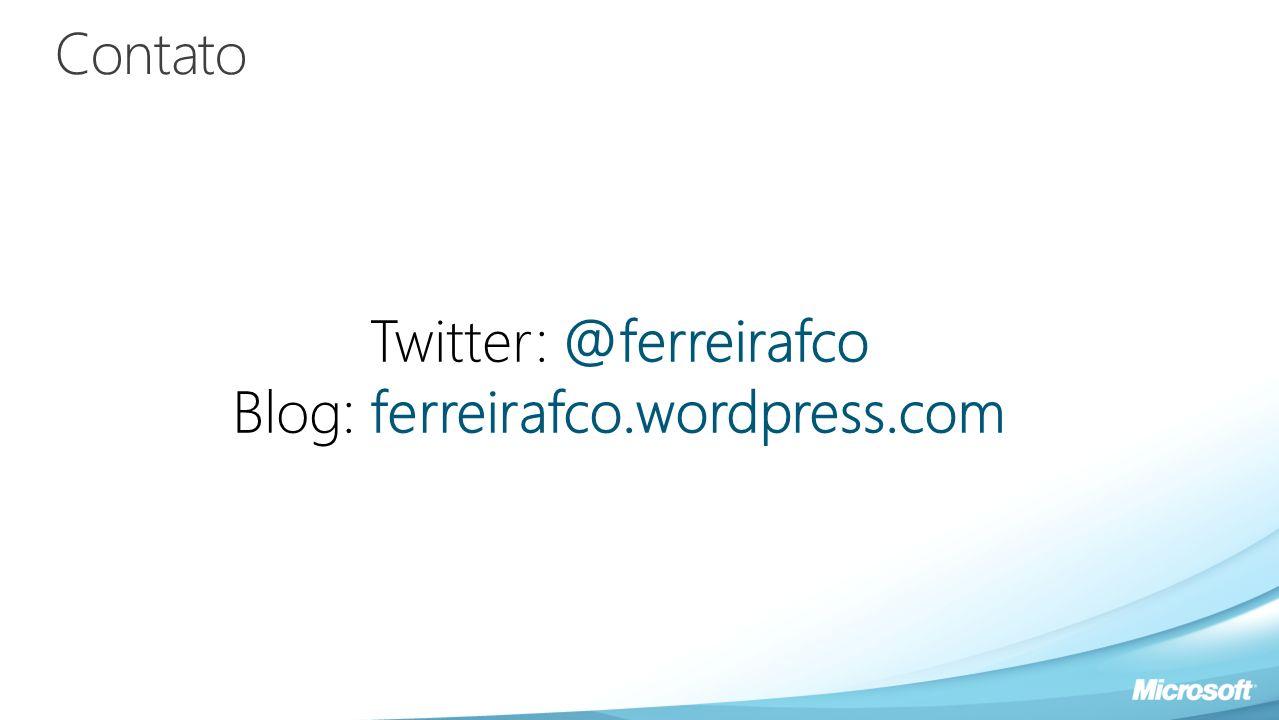 Contato Twitter: @ferreirafco Blog: ferreirafco.wordpress.com