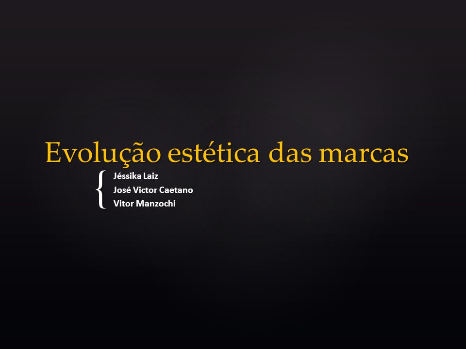 { Evolução estética das marcas Jéssika Laiz José Victor Caetano Vitor Manzochi