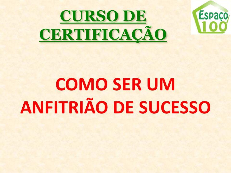 CURSO DE CERTIFICAÇÃO COMO SER UM ANFITRIÃO DE SUCESSO