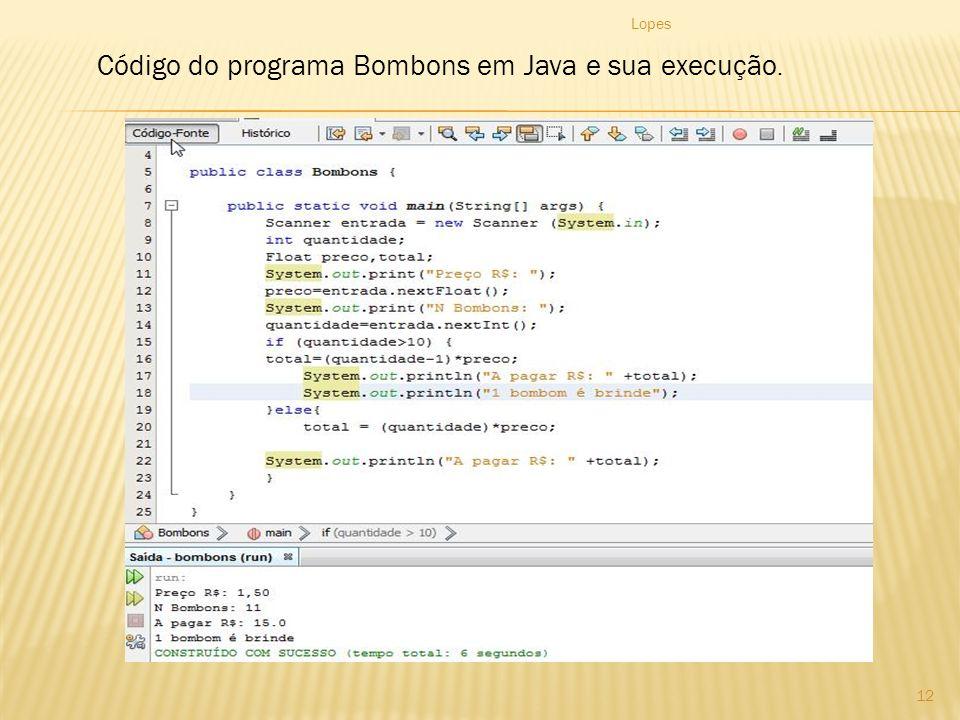 Lopes 12 Código do programa Bombons em Java e sua execução.