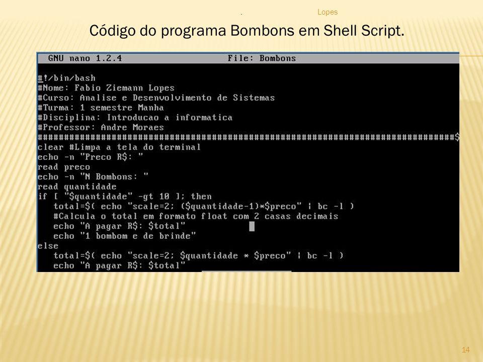 Lopes 14 Código do programa Bombons em Shell Script..