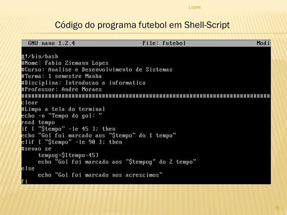 Lopes 19 Código do programa futebol em Shell-Script