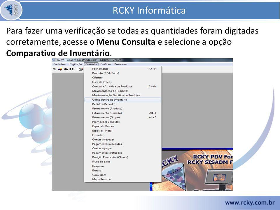 Para fazer uma verificação se todas as quantidades foram digitadas corretamente, acesse o Menu Consulta e selecione a opção Comparativo de Inventário.