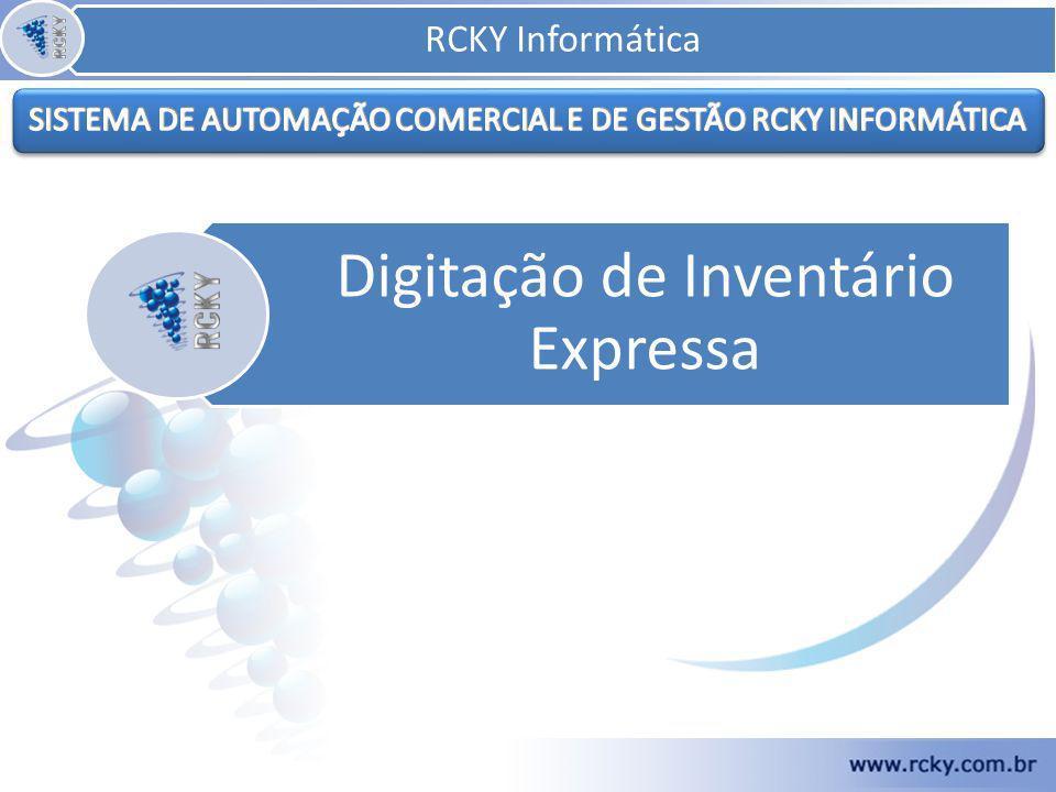 Digitação de Inventário Expressa RCKY Informática