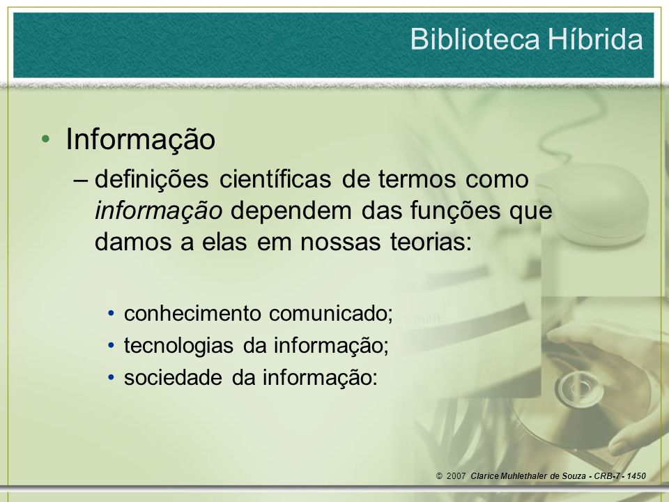 Biblioteca Híbrida © 2007 Clarice Muhlethaler de Souza - CRB-7 - 1450 Fluxograma do Processo de Atendimento – Usuário de Acesso Remoto