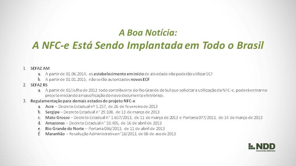 A Boa Notícia: A NFC-e Está Sendo Implantada em Todo o Brasil