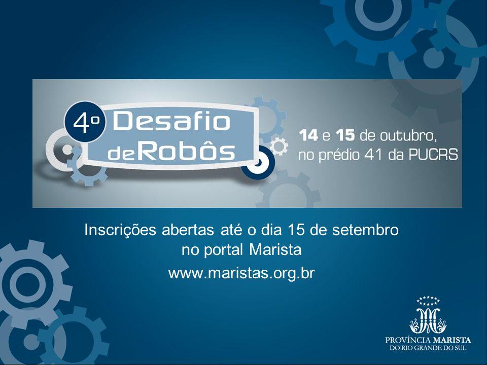 Inscrições abertas até o dia 15 de setembro no portal Marista www.maristas.org.br